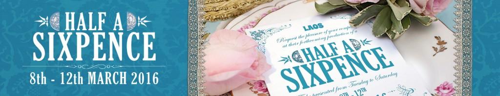 16-03 Half A Sixpence LAOS web banner2